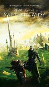 Opowieści ze świetlistej wieży — Michał Krzyżan, Jan Szafrański, Patryk Betcher