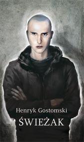 Świeżak — Henryk Gostomski