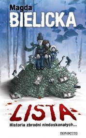 Lista. Historia zbrodni niedoskonałych... — Magda Bielicka