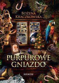 Purpurowe gniazdo — Bożena Kraczkowska