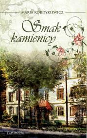 Smak kamienicy — Maria Kordykiewicz