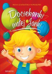Dociekanki małej Janki — Irena Szafrańska-Nowakowa