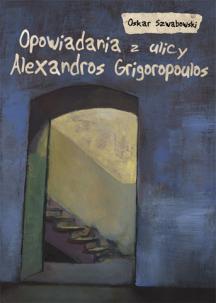 Opowiadania z ulicy Alexandros Grigoropoulos
