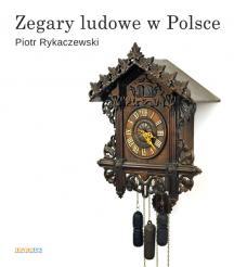 Zegary ludowe w Polsce