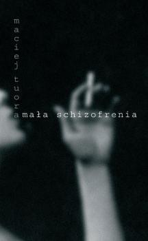 Mała schizofrenia