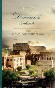 Dziennik badante czyli Italia pod podszewką