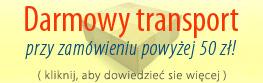 Darmowy transport przy zamówieniu powyżej 50 zł!