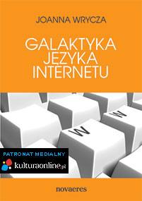 Galaktyka języka Internetu — Joanna Wrycza