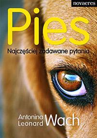 Pies. Najczęściej zadawane pytania — Antonina Wach, Leonard Wach