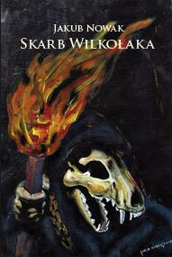 Skarb wilkołaka — Jakub Krzysztof Nowak