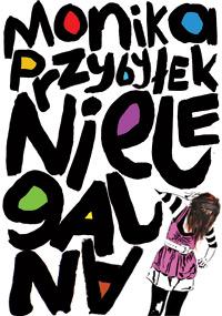 Nielegalna — Monika Przybyłek