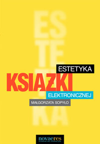 Estetyka książki elektronicznej — Małgorzata Sopyło