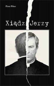 Xiądz Jerzy — Piotr Piber