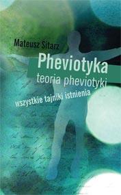 Pheviotyka: teoria pheviotyki — Mateusz Sitarz
