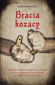 Bracia Kozacy — Andrzej Podkowicz