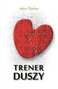 Trener duszy — Anna Rychter