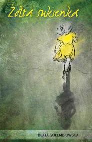 Żółta sukienka — Beata Gołembiowska