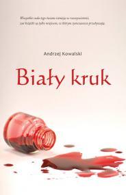 Biały kruk — Andrzej Kowalski
