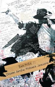 Oczami fanów Michaela Jacksona — Ewa Mróz