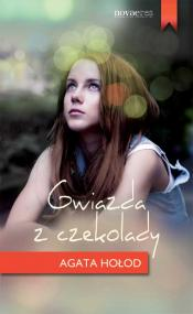 Gwiazda z czekolady — Agata Hołod