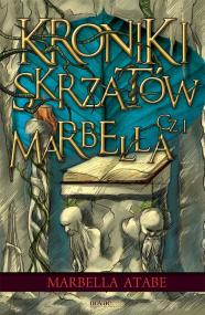 Kroniki skrzatów. Część I: Marbella — Marbella Atabe