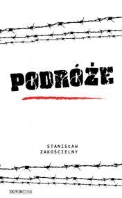 Podróże — Stanisław Zakościelny