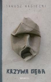 Krzywa gęba — Janusz Nagiecki