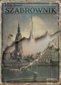 Szabrownik — Kilian Schmidt