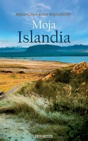 Moja Islandia — Magdalena Anna Węcławiak