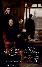 Abel i Kain — Katarzyna Kwiatkowska