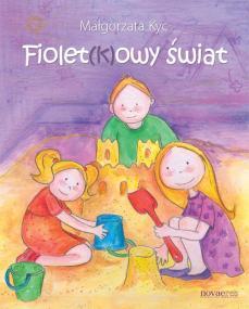 Fiolet(k)owy świat — Małgorzata Kyc