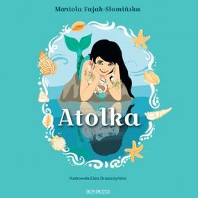 Atolka — Mariola Fajak-Słomińska