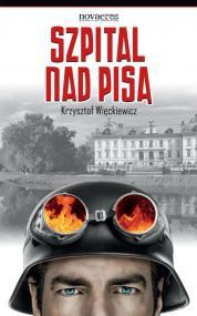 Szpital nad Pisą — Krzysztof Więckiewicz