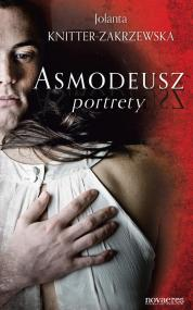 Asmodeusz. Portrety — Jolanta Knitter-Zakrzewska