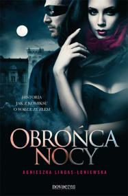 Obrońca nocy — Agnieszka Lingas-Łoniewska