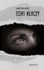 Echo kluczy — Marta Maciaszek