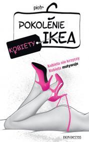 Pokolenie Ikea. Kobiety — Piotr C