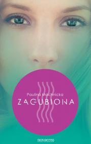 Zagubiona — Paulina Machnicka