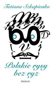 Polskie rysy bez ryz — Tatiana Szkapienko