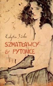 Szmatławcy & Pytonice — Edyta Sirko