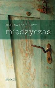 Międzyczas — Joanna Iza Belzyt