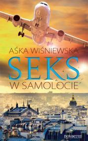 Seks w samolocie — Aśka Wiśniewska