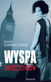 Wyspa dreszczowców — Piotr Surmaczyński