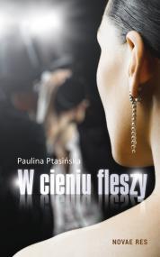 W cieniu fleszy — Paulina Ptasińska