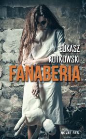 Fanaberia — Łukasz Kotkowski