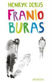 Franio Buras — Henryk Derus