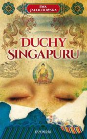 Duchy Singapuru — Ewa Jałochowska
