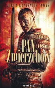 Pan Zmierzchów — Jakub Krzysztof Nowak