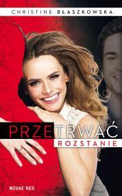 Przetrwać rozstanie — Christine Błaszkowska