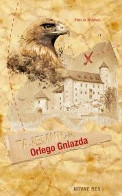 Tajemnica Orlego Gniazda — Emilia Nowak